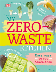 Another fabulous book for DK full of ideas and recipes to help you eat waste-free. Published January 2017.